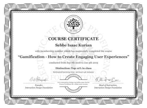 Sebbe Isaac Kurian's Course Certificate: Gamification – Creating Addictive User Experiences