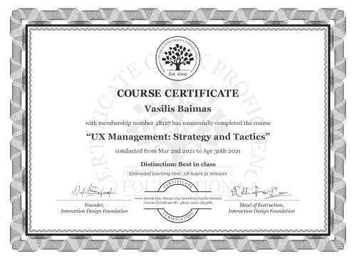 Vasilis Baimas's Course Certificate: UX Management: Strategy and Tactics