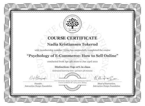 Nadia Kristiansen Tokerud's Course Certificate: Psychology of E-Commerce: How to Sell Online