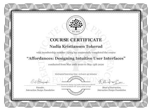 Nadia Kristiansen Tokerud's Course Certificate: Affordances: Designing Intuitive User Interfaces