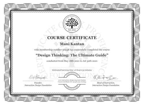 Mani Kantan's Course Certificate: Design Thinking: The Ultimate Guide