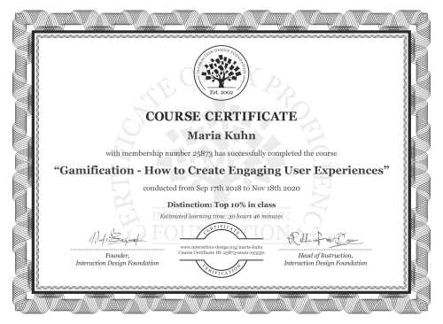 Maria Kuhn's Course Certificate: Gamification – Creating Addictive User Experiences