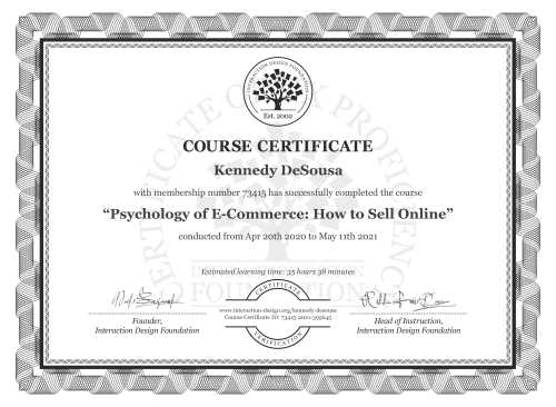 Kennedy DeSousa's Course Certificate: Psychology of E-Commerce: How to Sell Online