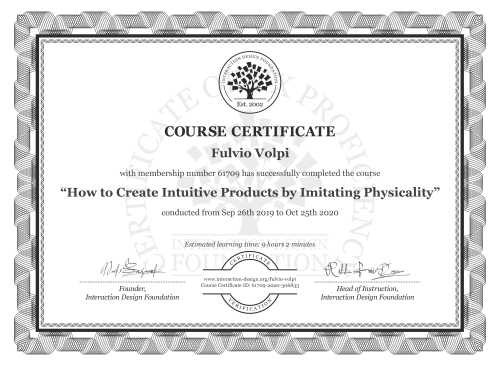 Fulvio Volpi's Course Certificate: How to Create Intuitive Products by Imitating Physicality