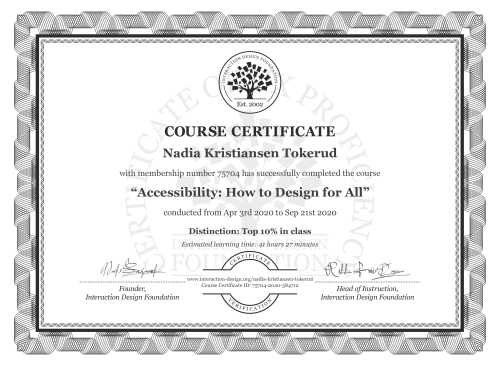 Nadia Kristiansen Tokerud's Course Certificate: Accessibility: How to Design for All