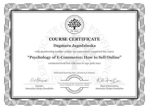 Dagmara Jagodzińska's Course Certificate: Psychology of E-Commerce: How to Sell Online
