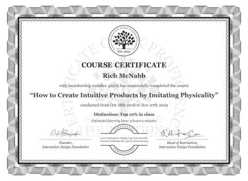 Rich McNabb's Course Certificate: How to Create Intuitive Products by Imitating Physicality