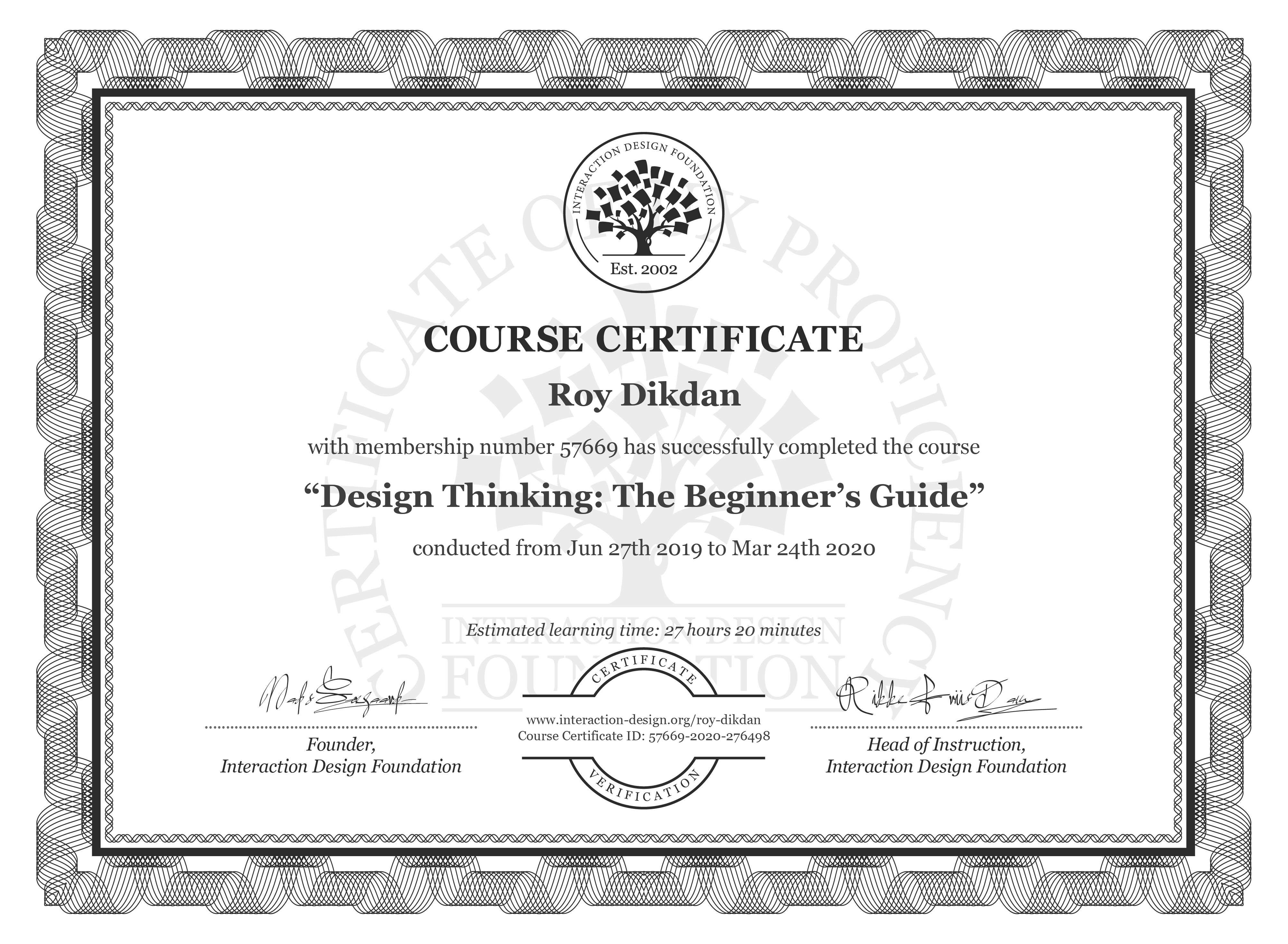Roy Dikdan's Course Certificate: Design Thinking: The Beginner's Guide