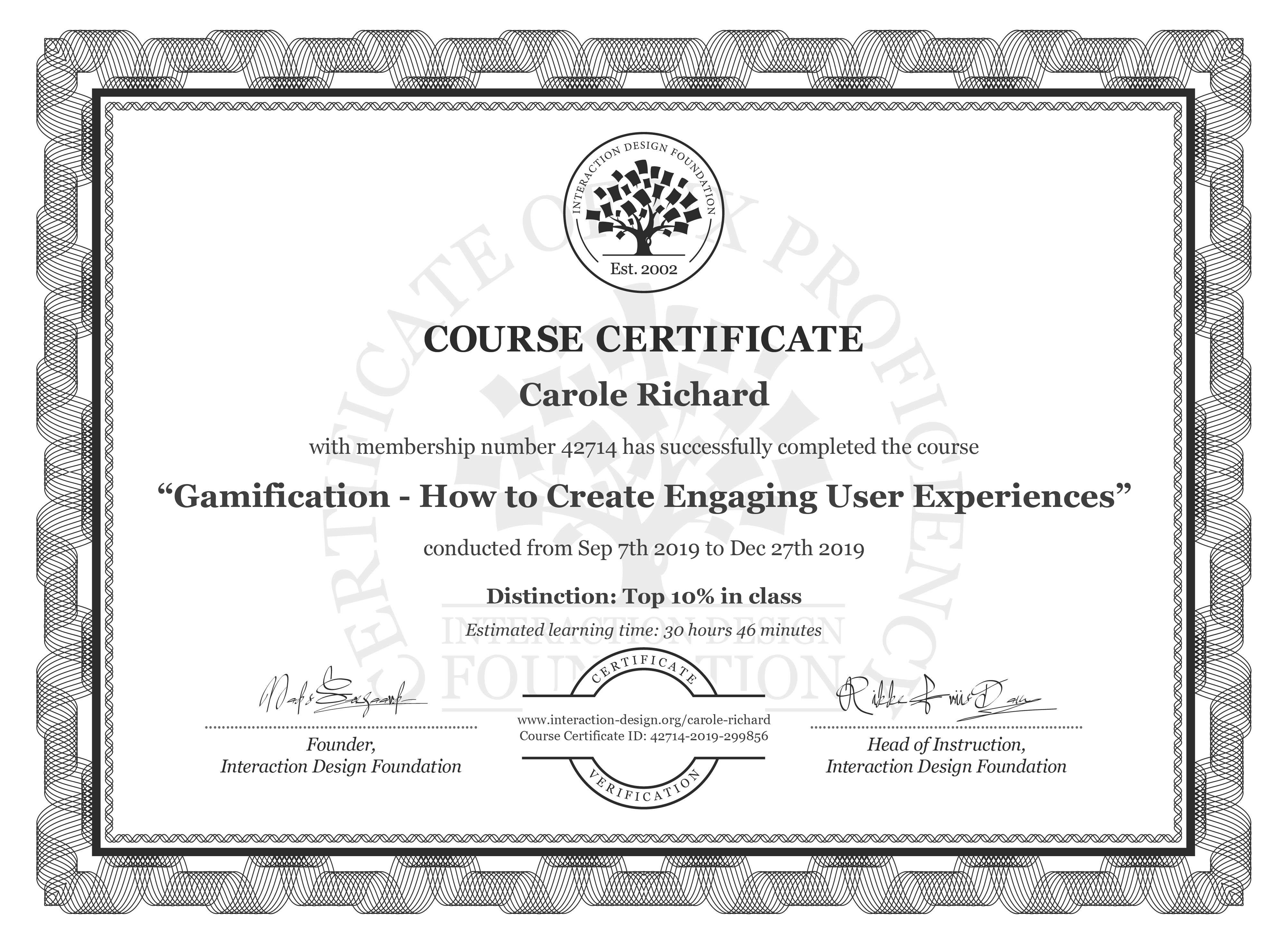 Carole Richard's Course Certificate: Gamification – Creating Addictive User Experiences