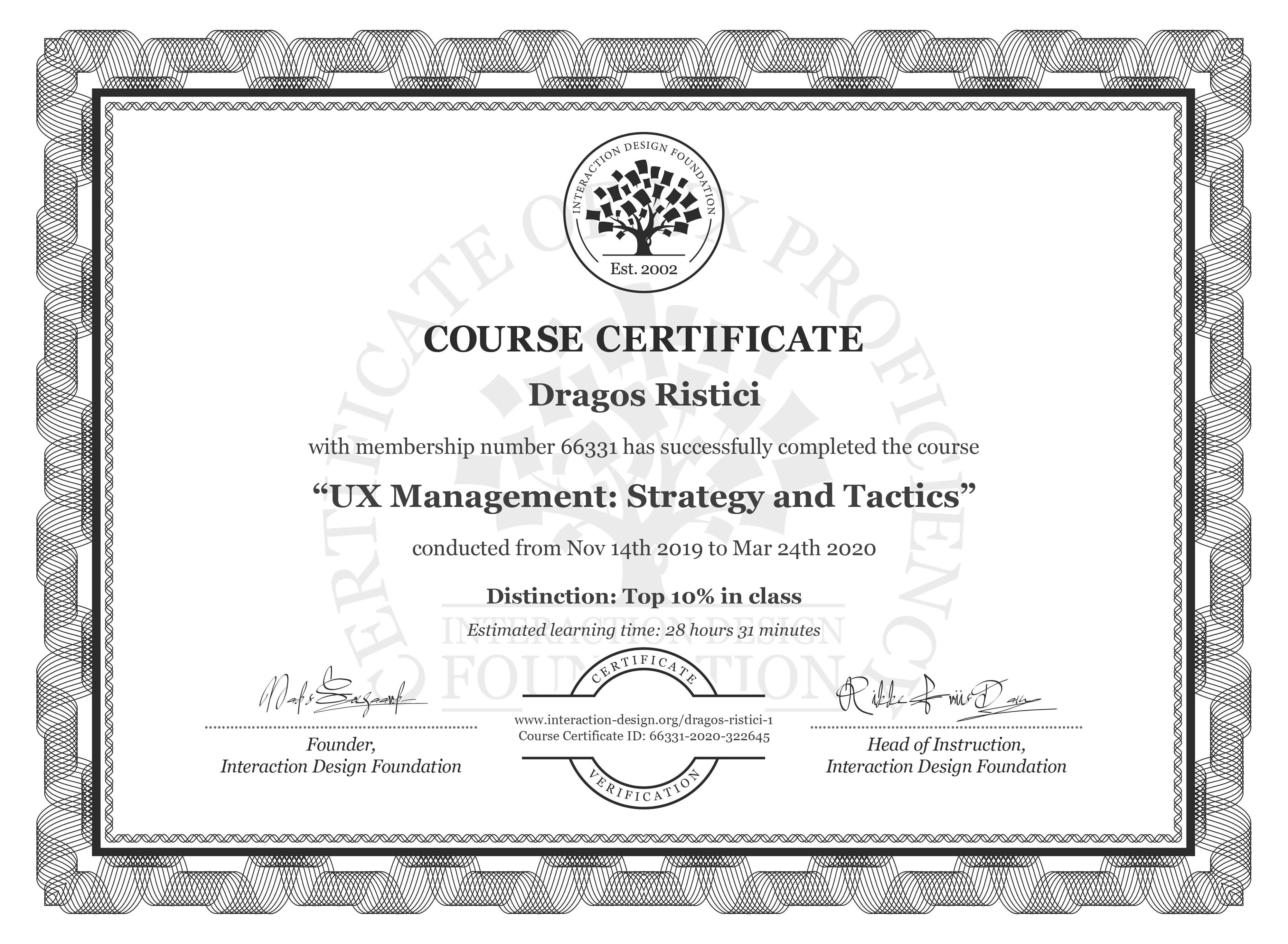 Dragos Ristici's Course Certificate: UX Management: Strategy and Tactics